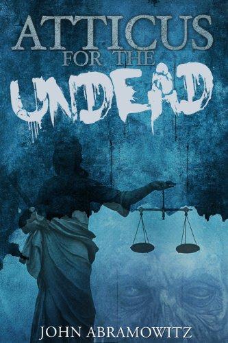 Atticus  for the Undead (Hunter Gamble Book 1)