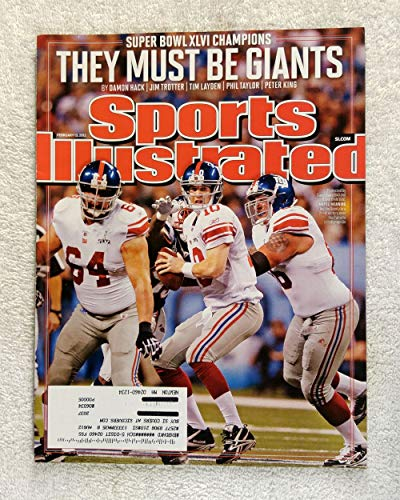 - Eli Manning, David Bass & David Diehl - New York Giants - Super Bowl XLVI Champions! - Sports Illustrated - February 13, 2012 - New England Patriots - SI