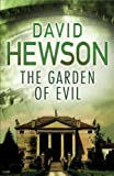 The Garden of Evil by David Hewson front cover