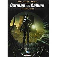 CARMEN MC CALLUM T.14 : RADIOACTIVITÉ