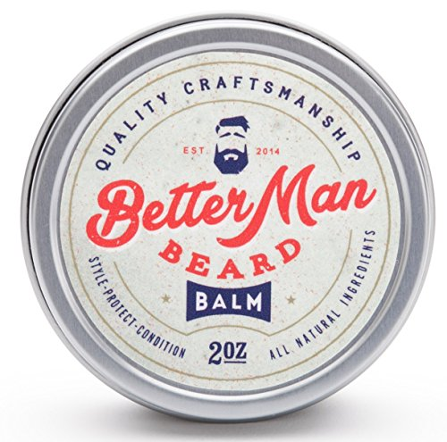 Better Man Beard Balm - All Natural - Quick and Easy to Apply - 2OZ -