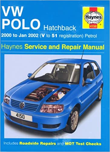 VW Polo Hatchback Petrol Service and Repair Manual: 2000-2002 ...