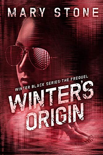 Winter's Origin (Winter Black Series: The Prequel) by [Stone, Mary]