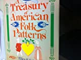 A Treasury of American Folk Patterns, Ellen S. Sabine, 0671612085
