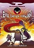 Evil Emperor Penguin: Book 1 (The Phoenix Presents)