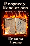 Prophecy: Revelations (Prophecy Serial Book 1)