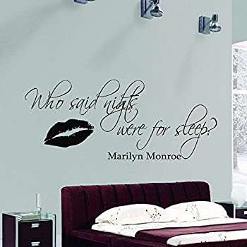 Wall Vinyl Decal Quote Sticker Home Decor Art Mural Who Said Nights Were  For Sleep Marilyn