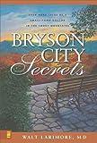Bryson City Secrets, Walt Larimore, 0310266343