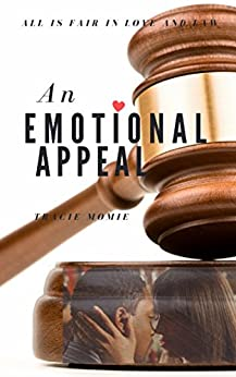 An Emotional Appeal by [Momie, Tracie]