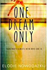 One Dream Only (One Two Three volume 2)