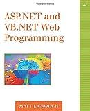 ASP. NET and VB. NET Web Programming 9780201734409