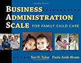 img - for Business Administration Scale for Family Child Care by Teri N. Talan (2009-07-01) book / textbook / text book