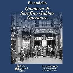 Quaderni di Serafino Gubbio operatore (Notebooks of Serafino Gubbio Operator)