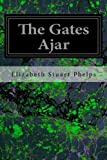 img - for The Gates Ajar book / textbook / text book