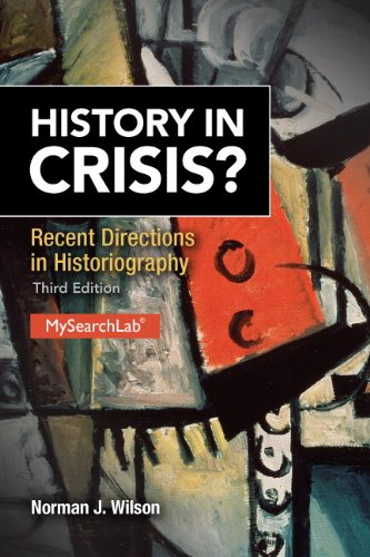 History in Crisis? Recent Directions in Historiography (3rd Edition)