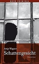 Schattengesicht: Kriminalroman