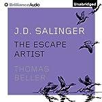 J. D. Salinger: The Escape Artist | Thomas Beller