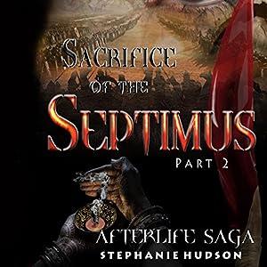 The Sacrifice of Septimus, Part 2 Audiobook