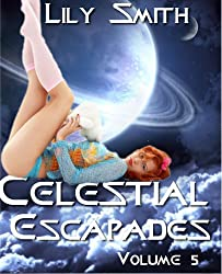 Celestial Escapades Vol. 5