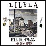 Das öde Haus | E. T. A. Hoffmann