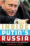 Inside Putin's Russia, Andrew Jack, 0195177975