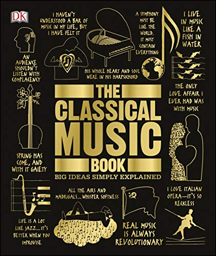 Pdf eBooks The Classical Music Book: Big Ideas Simply Explained