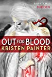 Out for Blood, Kristen Painter, 0316200174