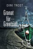Granat für Greetsiel - Ostfriesland-Krimi (Jan de Fries, Band 1)