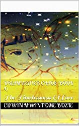 Chaos(Book 4) The Timelessness Of Love (Dreamweaver 2) (English Edition)