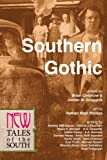 img - for Southern Gothic: New Tales of the South (Volume 1) book / textbook / text book