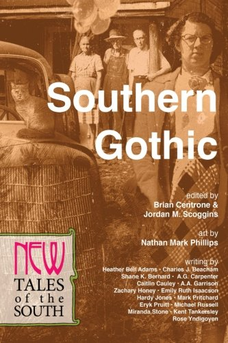 Southern Gothic: New Tales of the South (Volume - Luke Pritchard