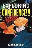 Exploring Confidence!!!