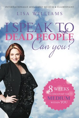 Download I Speak to Dead People. Can You? PDF