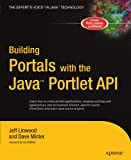 Building Portals with the Java Portlet API 9781590592847
