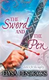The Sword and the Pen, Elysa Hendricks, 0505528177