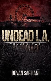 Undead L.A. 2 by [Sagliani, Devan]
