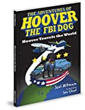 Hoover the FBI Dog, Joel Altman, 1936319144