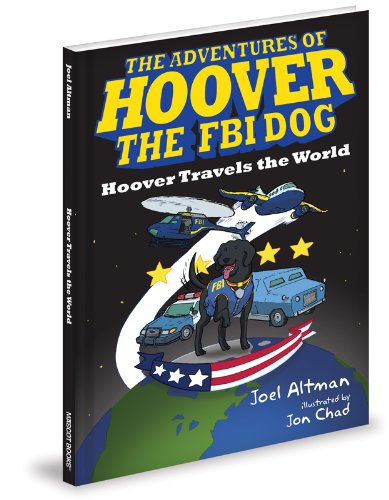 Download Hoover Travels the World (The Adventures of Hoover the FBI Dog) ebook