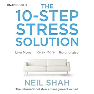 The 10-Step Stress Solution Audiobook