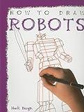 Robots, Mark Bergin, 1435826507