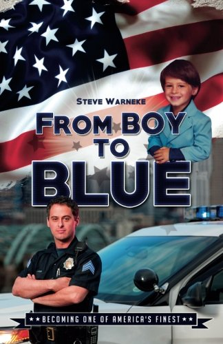 From Boy To Blue: Becoming One of America's Finest