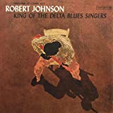 King Of The Delta Blues Singers (180 Gram Vinyl)