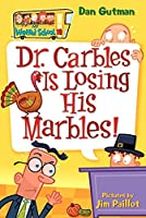 Dr. Carbles Is Losing His Marbles (My Weird