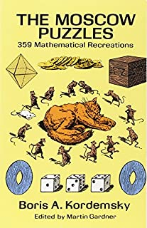 The Moscow Puzzles: 359 Mathematical Recreations (Dover Recreational Math) (0486270785) | Amazon Products