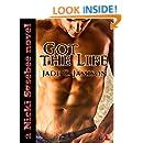 Got the Life (Nicki Sosebee Series Book 1) (A Nicki Sosebee Novel)