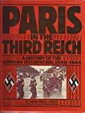 Paris in the Third Reich, David Pryce-Jones, 0030456215
