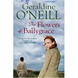 The Flowers of Ballygrace, Geraldine O'Neill, 1842232487