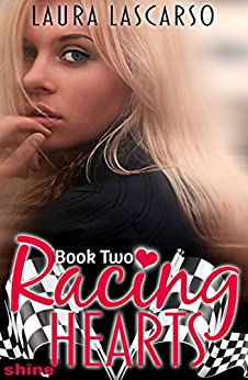Racing Hearts: Book Two by [Lascarso, Laura]