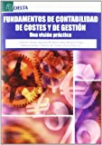 img - for FUNDAMENTOS DE CONTABILIDAD DE COSTES Y DE GESTION UNA VISION PRACTI book / textbook / text book