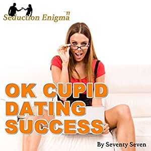 OkCupid Dating Success Audiobook